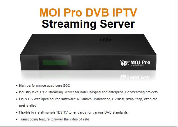 MOI Pro DVB IPTV Streaming Server Finally Released on