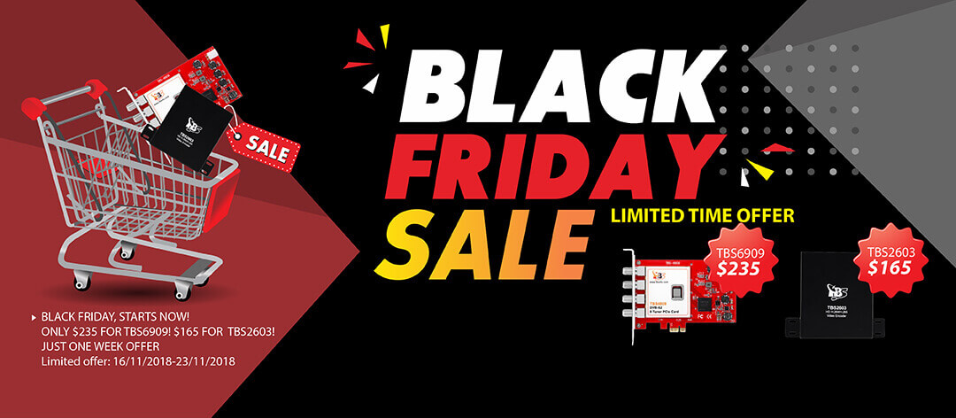 2018 BLACK FRIDAY, STARTS NOW! ONLY $235 FOR TBS6909! $165 for TBS2603! JUST ONE WEEK OFFER